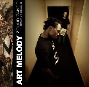 Art Melody - Zound Zandé