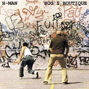H-Man Bug's Boutique