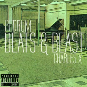 Charles X - Beats And Beast