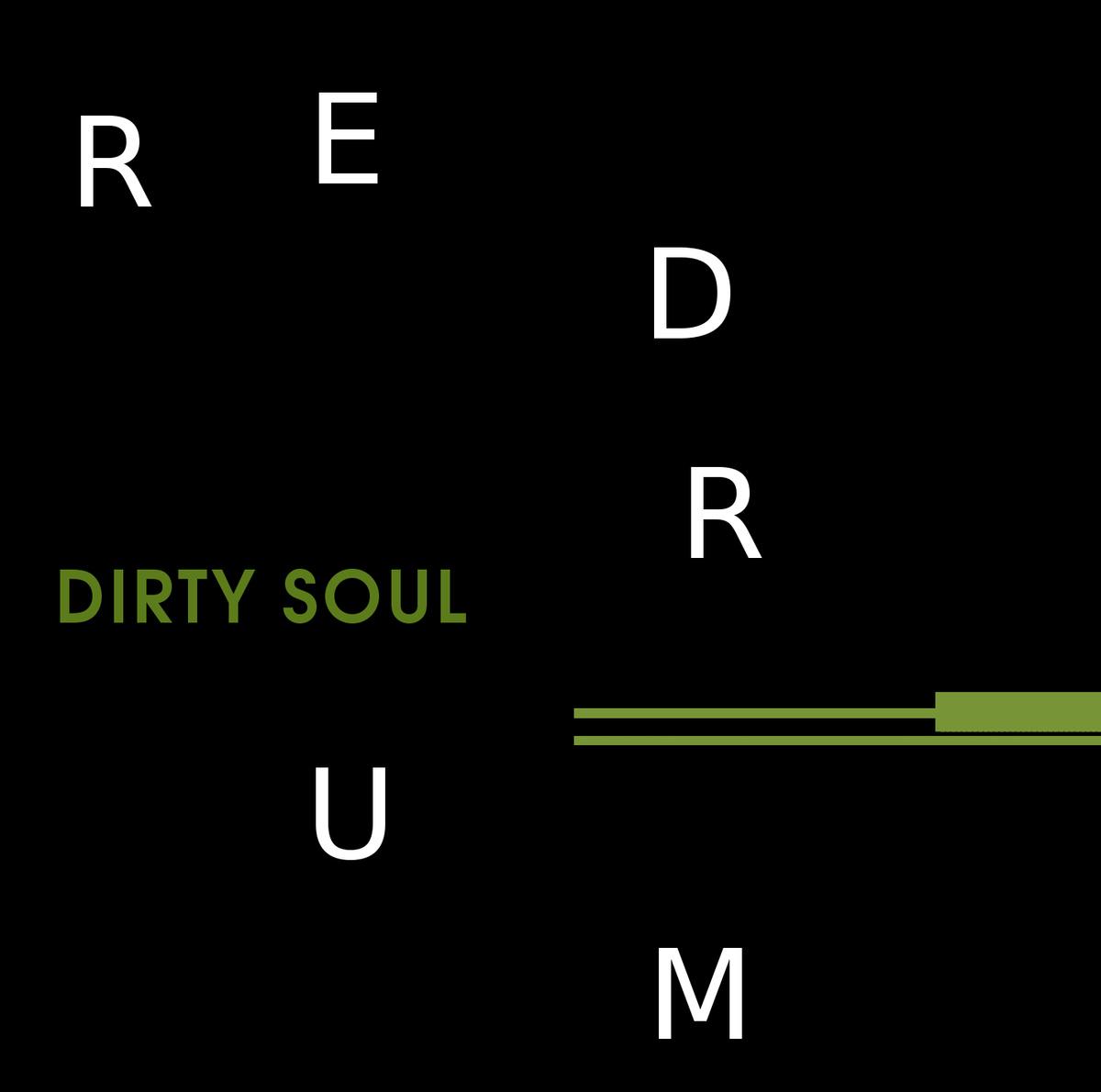Redrum - Dirty Soul