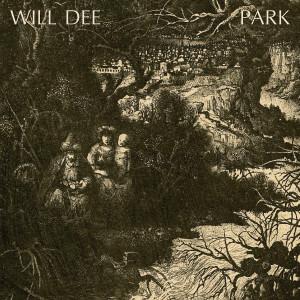 Will Dee - Park